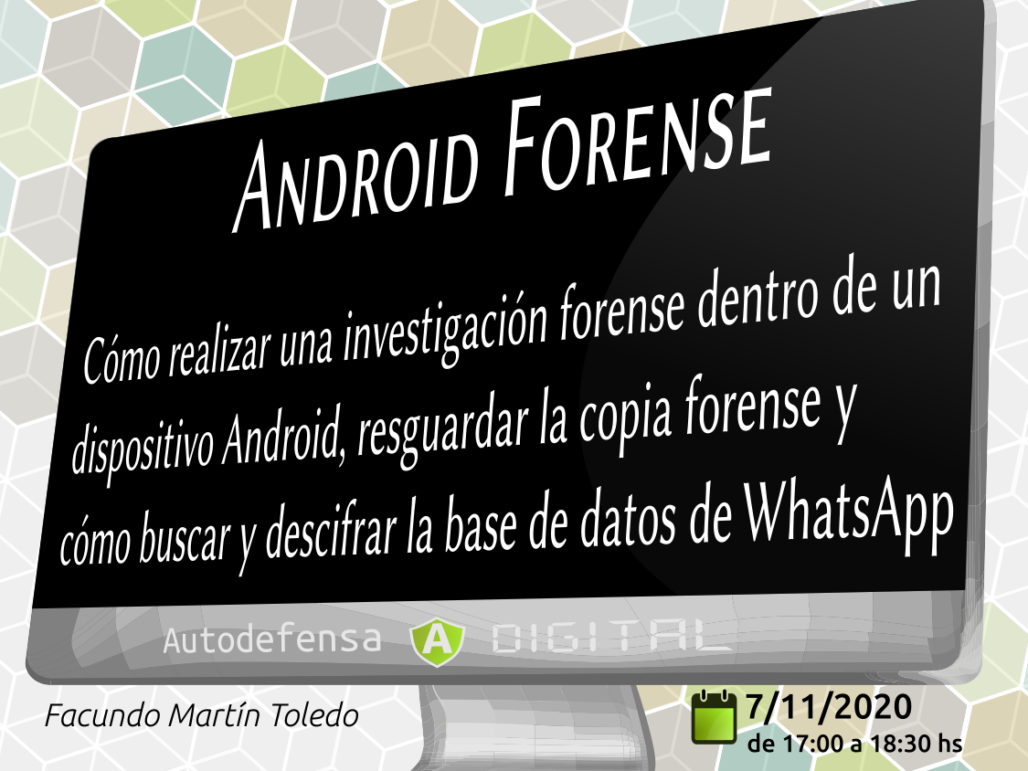 17:00 Hs -Taller Android Forense